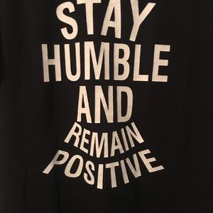 Fruit of the Loom Shirts - Stay Humble and Remain Positive T-Shirt